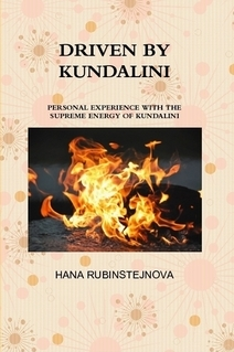 Driven By Kundalini by Hana Rubinstejnova